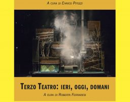 CT#27 – TEATRI DEL SUONO | TERZO TEATRO: IERI, OGGI, DOMANI